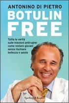 """Il Prof. Antonino di Pietro presenta il suo libro """"Botulin Free"""""""